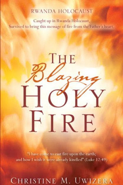 The Blazing Holy Fire (Hardcopy) Under Construction