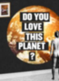 DoYouLoveThisPlanet - Image cropped for