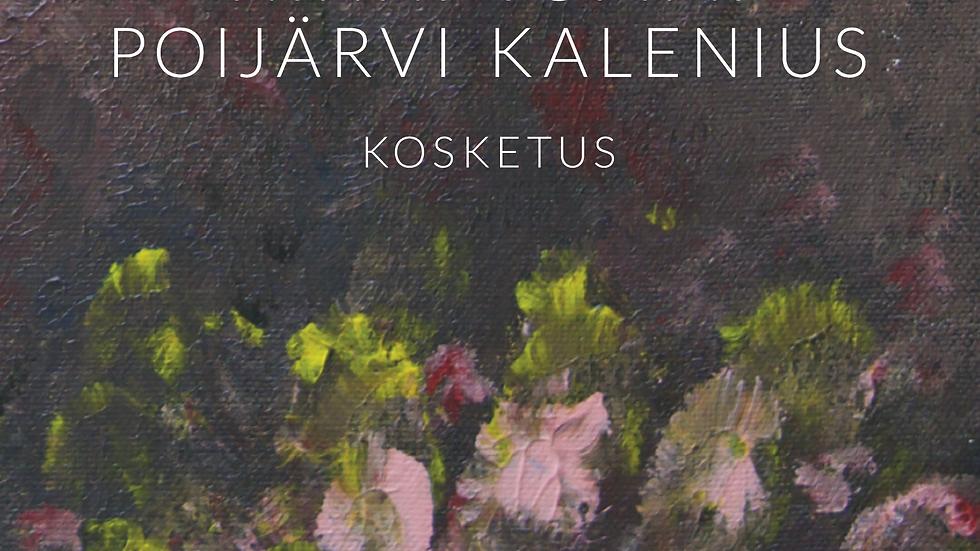 Ninni Poijärvi, Tommi Kalenius: Kosketus