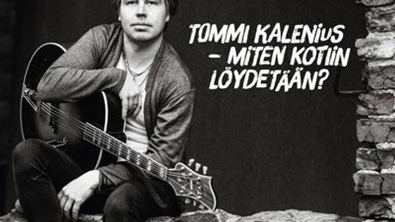 Tommi Kalenius: Miten kotiin löydetään?