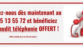 Offre du mois : Votre audit téléphonie offert !
