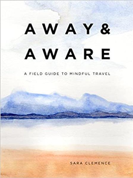 Away and Aware Book