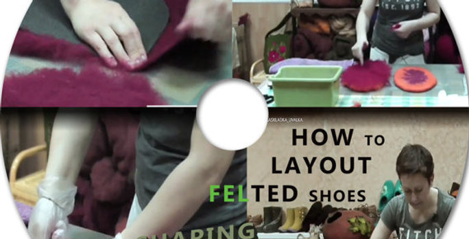 """Video tutorial """"Layout of laced felted SHOES"""""""