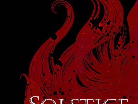Solstice is Now Available on Paperback! Digital Release This Friday!