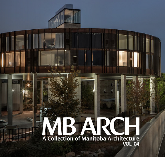 MB ARCH A Collection of Manitoba Architecture Vol_04