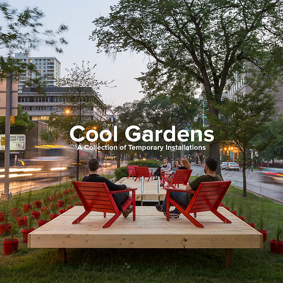 Cool Gardens A Collection of Temporary Installations