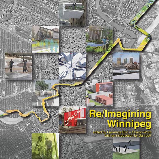 Re/Imagining Winnipeg [2nd Edition]