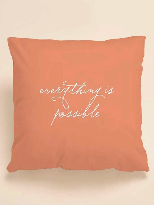 """""""Everything Is Possible"""" Decorative Pillowcase"""