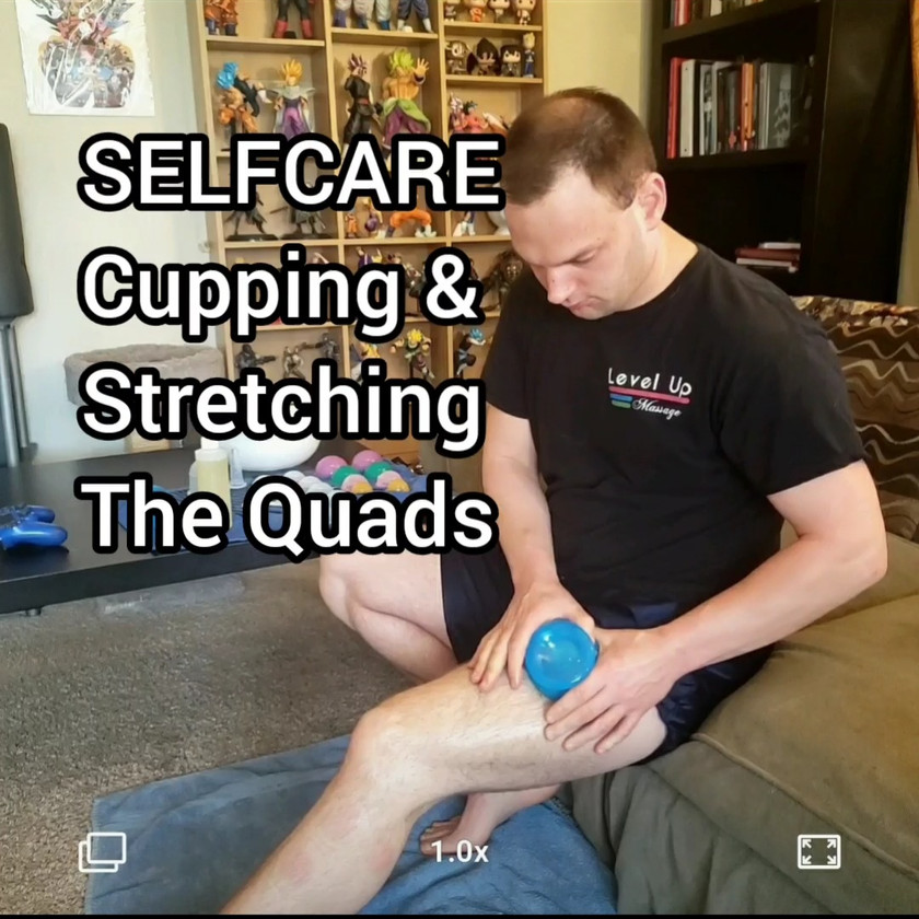 Selfcare Cupping the Quads