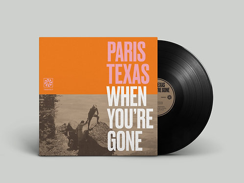 'When You're Gone' LP