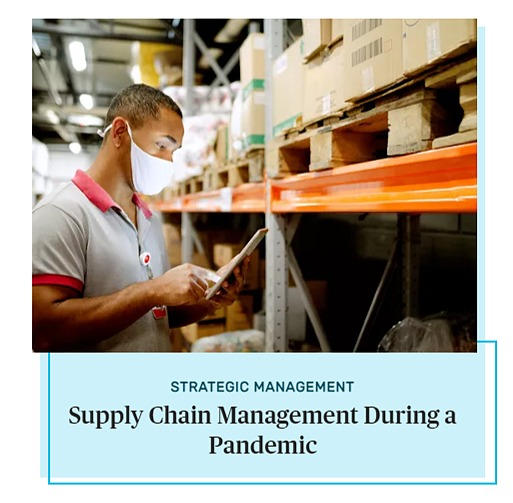 Supply Chain Management During a Pandemic