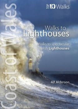 Top 10 Walks: Walks to Lighthouses - Walks to Spectacular Welsh Lighthouses
