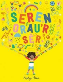 'Seren Orau'r Sêr / Super Super You' by Sophy Henn