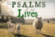 The Psalms of our Lives (2).png