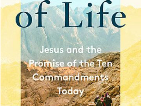 "Video & Book Study on ""Words of Life: Jesus and the Promise of the Ten Commandments"" May 16, 2021"