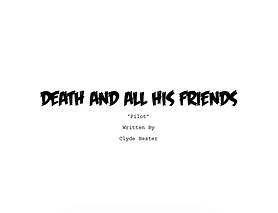 Open Death and All His Friends - Pilot.p