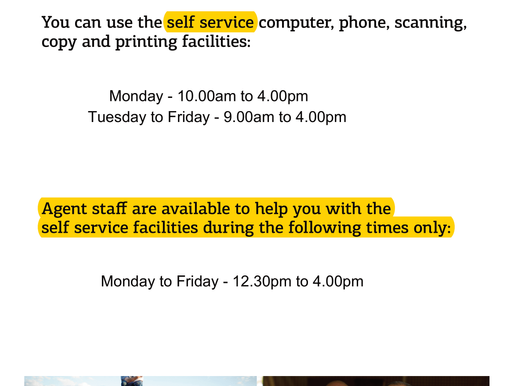 Please take note of our Centrelink Agency service times...