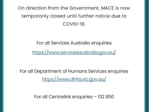 COVID-19 Update: MACE Closure