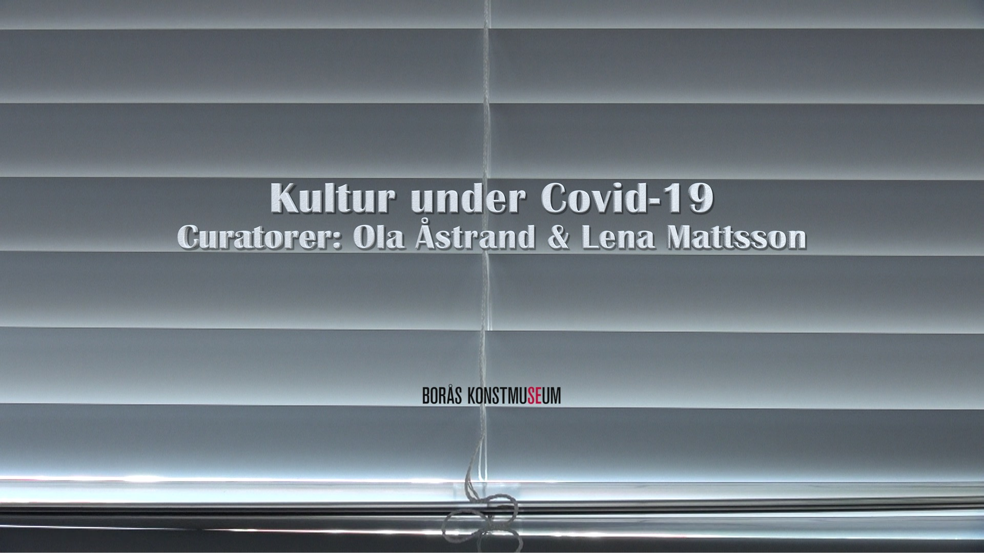 Kultur under Covid-19