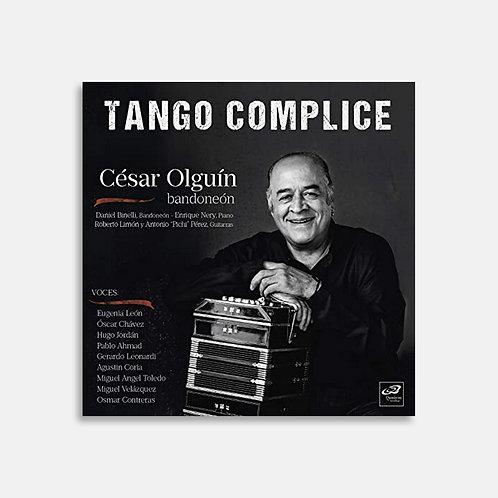 Tango complice  / César Olguín