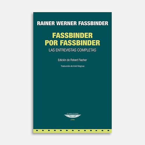 Fassbinder por Fassbinder  / Rainer Werner Fassbinder