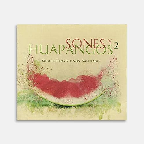 Sones y Huapangos 2  / Miguel Peña y Hnos. Santiago