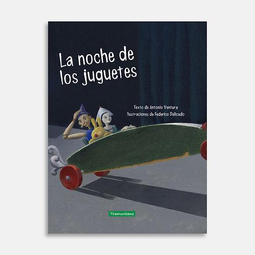 La noche de los juguetes   / Antonio Ventura