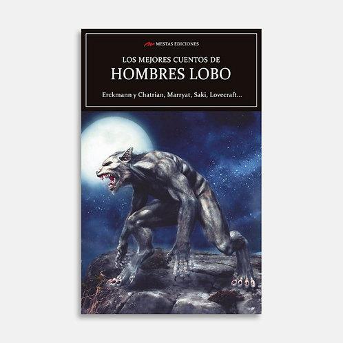 Los mejores cuentos de hombres lobos  / Varios autores