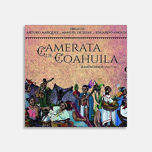 Camerata de Coahuila  / Arturo Márquez, Manuel Elias, Eduardo Angulo