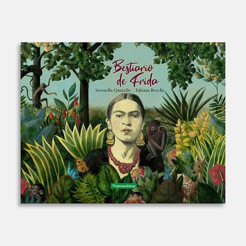 Bestiario de Frida   / Serenella Quarello