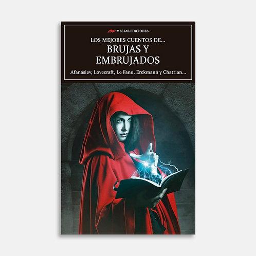 Los mejores cuentos de brujas y embrujados  / Varios autores