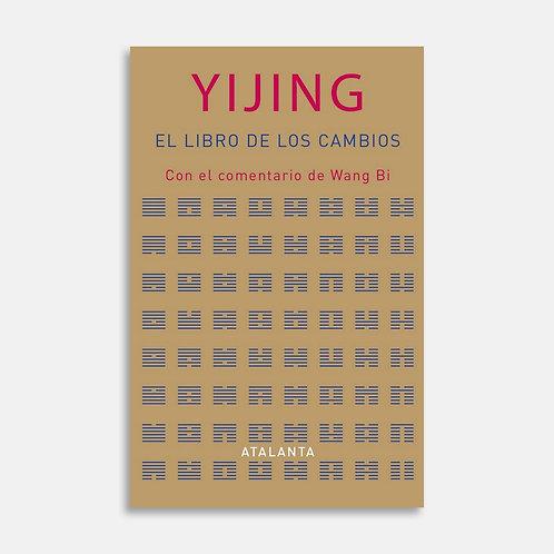 Yijing. El libro de los cambios / Jordi Vila