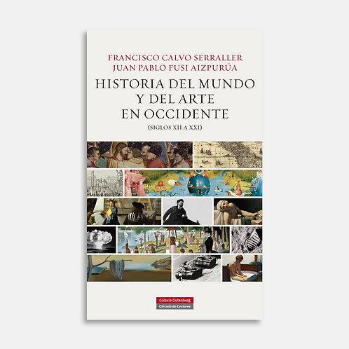 Historia del mundo y del arte en Occidente / Francisco Calvo S., Juan Pablo Fusi