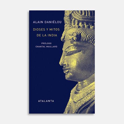 Dioses y mitos de la India / Alain Danielou