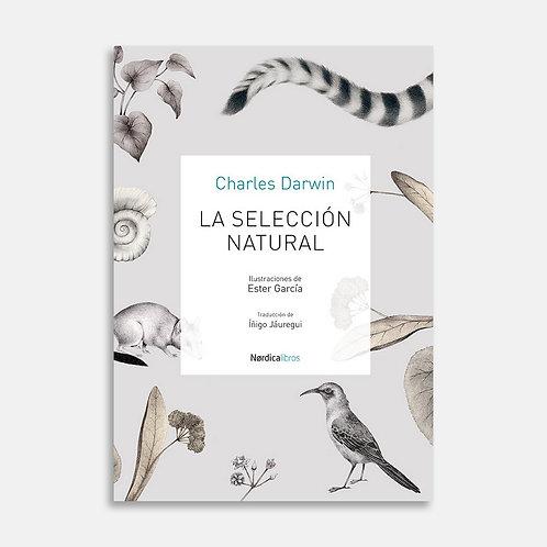 La selección natural  / Charles Darwin