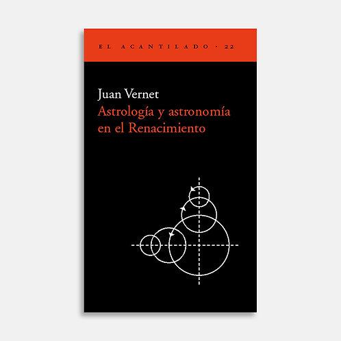 Astrología y astronomía en el Renacimiento / Juan Vernet