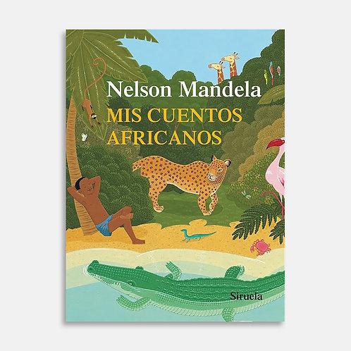 Mis cuentos africanos / Nelson Mandela