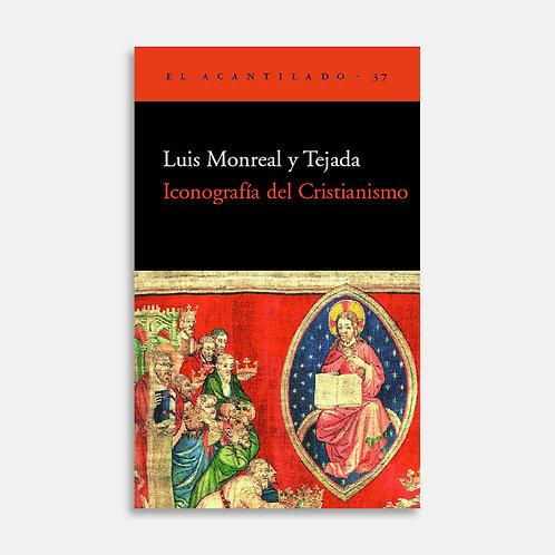 Iconografía del Cristianismo / Luis Monreal Tejada