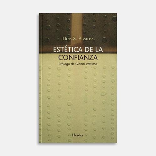 La estética de la confianza / Lluís X. Alvarez