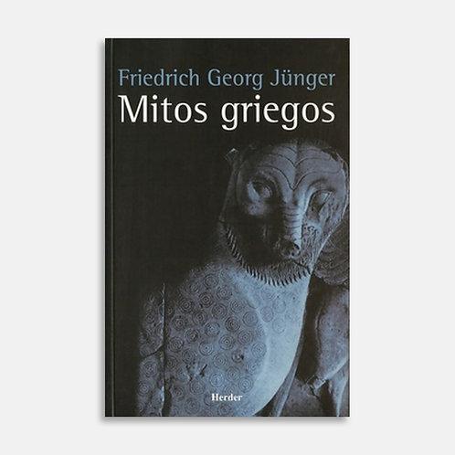 Mitos griegos / Friedrich Georg Jünger