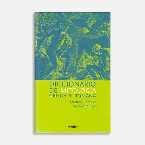 Diccionario de mitología griega y romana / Christine Harrauer, Herbert Hunger