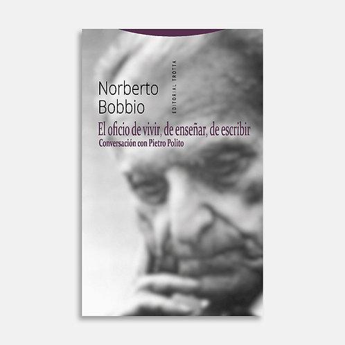 El oficio de vivir, de enseñar, de escribir / Norberto Bobbio
