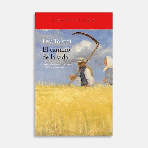 El camino de la vida  / Lev Tolstói