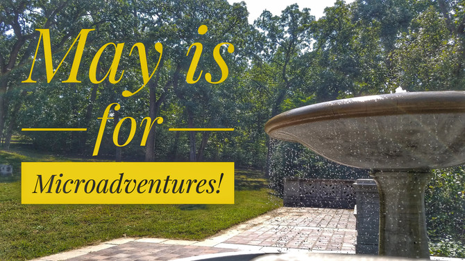May is for Microadventures!