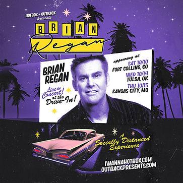 Hotbox Brian Regan Drive In Tour Square.