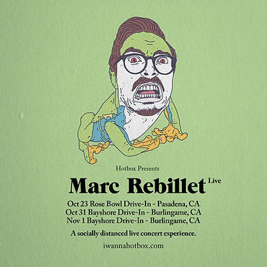 loresHotbox-Marc-Rebillet-California-Tou