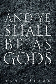 And Ye Shall Be as Gods