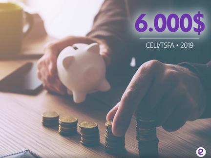 O teto da TFSA/CELI  passará a 6.000$ em 2019