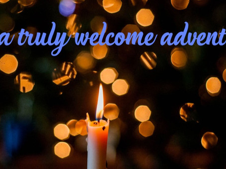 A Truly Welcome Advent
