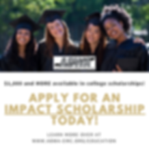APPLY FOR AN IMPACT SCHOLARSHIP TODAY!.p
